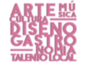 Arte, cultura, música, gastronomía, talento local