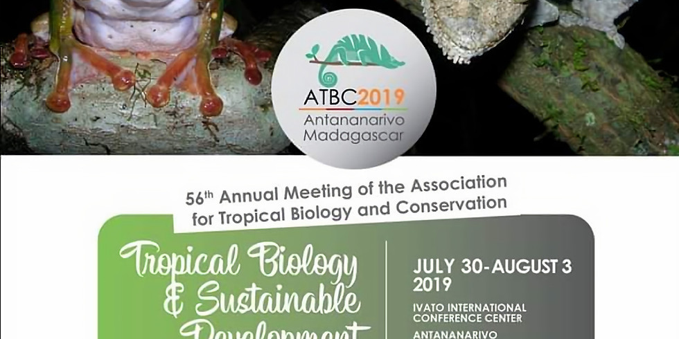 56th ANNUAL ASSOCIATION FOR TROPICAL BIOLOGY AND CONSERVATION