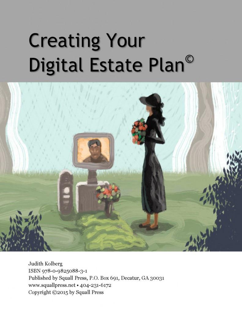 Creating Your Digital Estate Plan ebook   Judith Kolberg, Fileheads.net