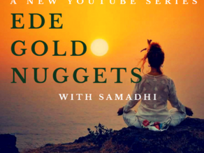 EDE Gold Nuggets YouTube Series Launch!