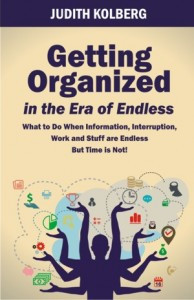 Getting Organized in the Era of Endless by Judith Kolberg