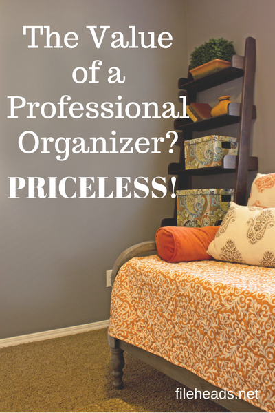 The Value of a Professional Organizer | Fileheads.net