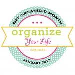 Organize Your Life Webinar Series