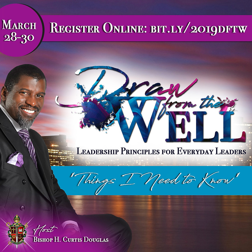 Draw From The Well 2019: Leadership Principles for Everyday Leaders