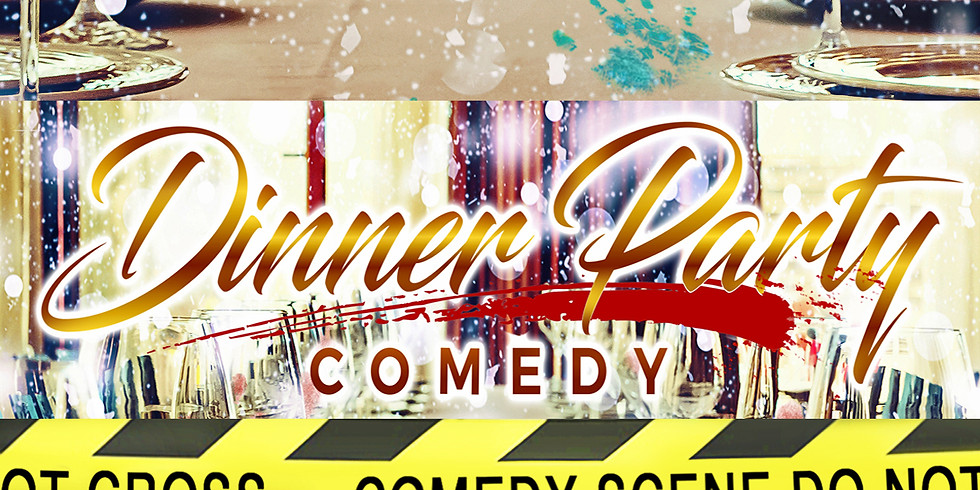 Dinner Party Comedy (6:00pm)