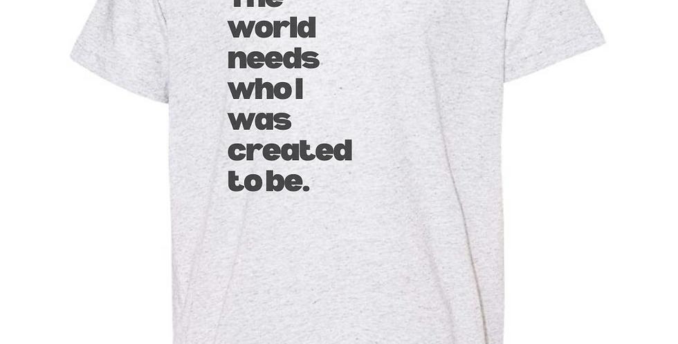The World Needs Me - Vintage Heather