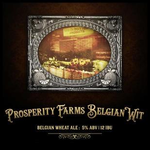 Prosperity Farms Belgian Wit