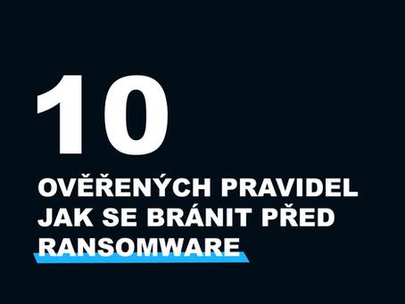 Deset ověřených pravidel jak se bránit před ransomware