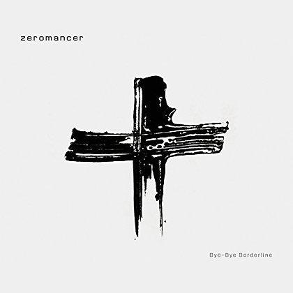 Zeromancer - Bye-Bye Borderline - LP