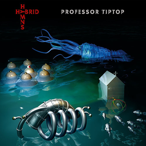 Professor Tip Top - Hybrid Hymns - LP