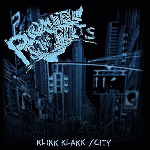 """Pompel & the Pilts - Klikk Klakk / City - 12"""""""