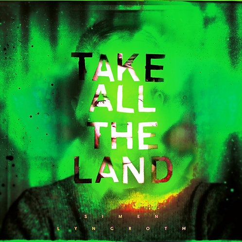 Simen Lyngroth - Take All The Land - CD