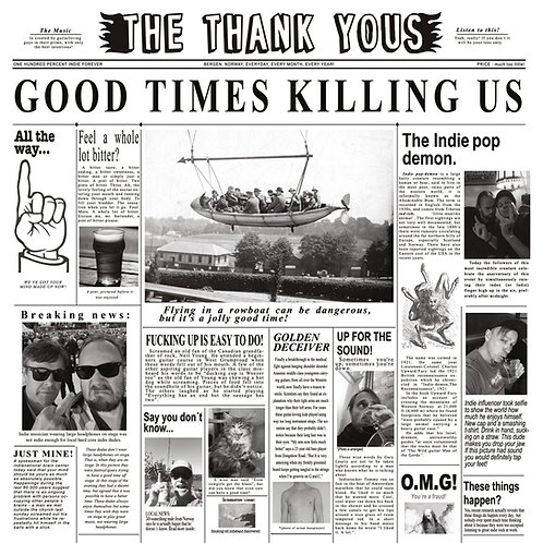 The Thank Yous - Good Times Killing Us - LP (w/CD)