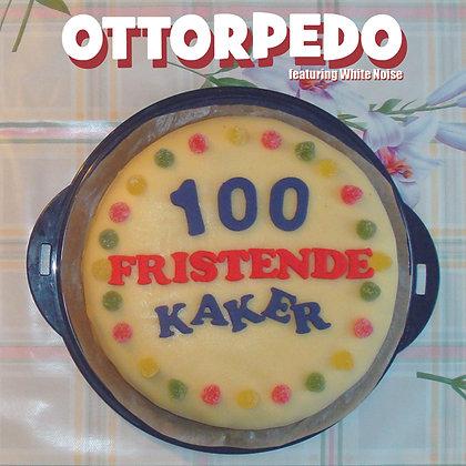 Ottorpedo - 100 fristende Kaker