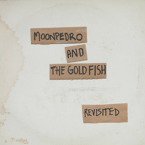 Moonpedro and the Goldfish - The White Album Revisited - ltd 2LP (White vinyl)