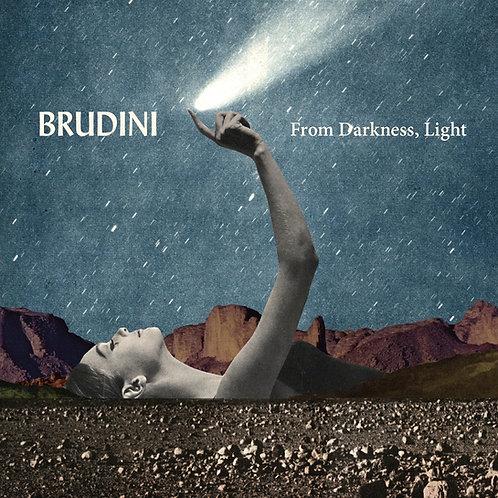 Brudini - From Darkness, Light