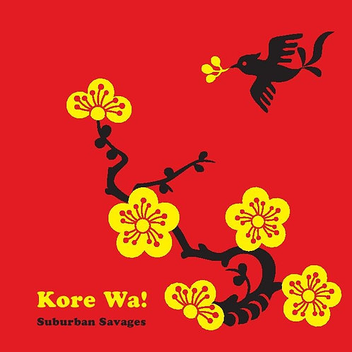 Suburban Savages - Kore Wa! - CD