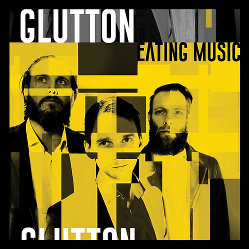 Glutton - Eating Music - LP