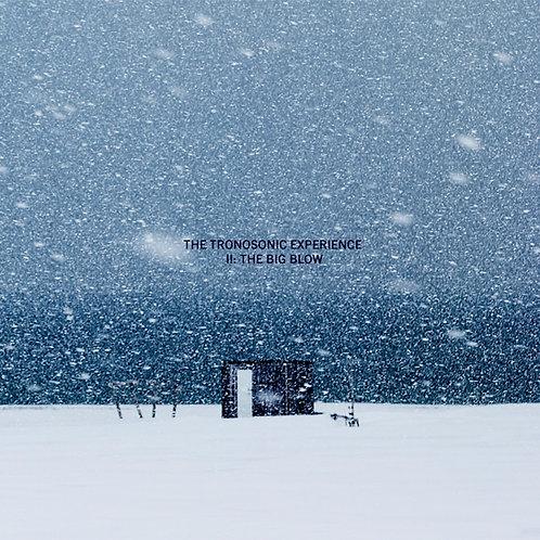The Tronosonic Experience - II: The Bog Blow - CD