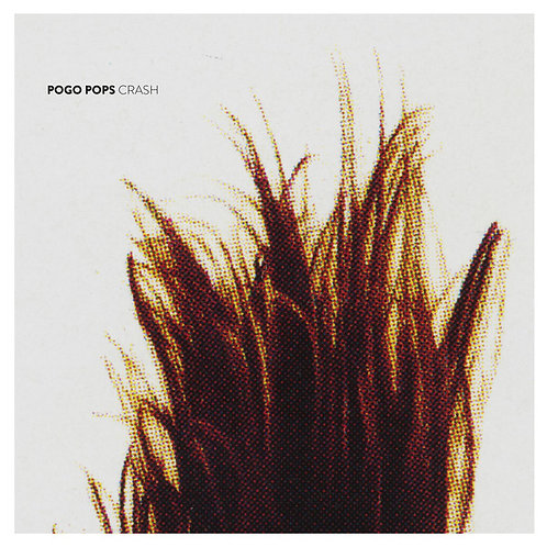 Pogo Pops - Crash - LP (w/CD)