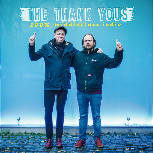 The Thank Yous - 100% Middleclass Indie - CD