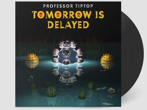 New Professor Tip Top album
