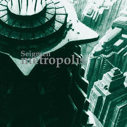 Seigmen - Metropolis (Remastered)