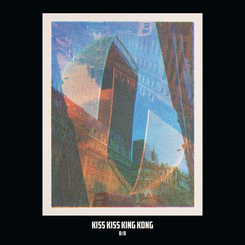 Kiss Kiss King Kong - B/B - LP