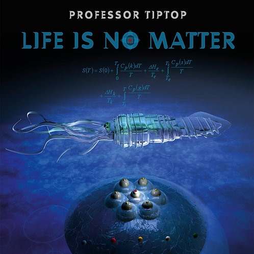 Professor Tiptop - Life is no matter - LP