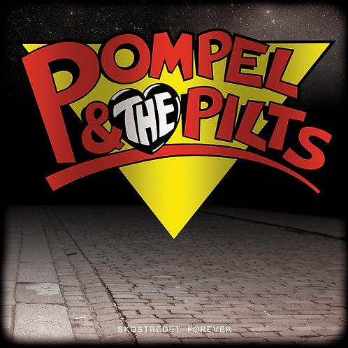Pompel & the Pilts - Skostredet Forever - CD