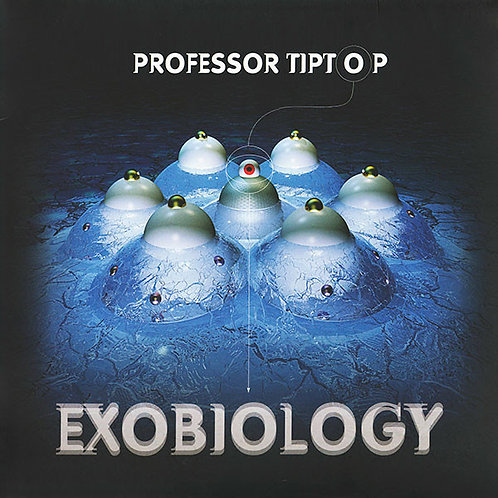 Professor Tip Top - Exobiology - CD