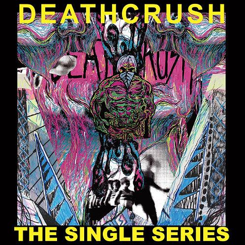 Deathcrush - The Single Series - Ltd LP