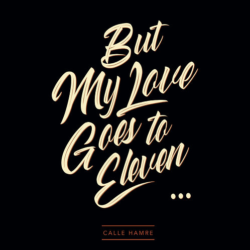 Calle Hamre - But My Love Goes To Eleven - CD