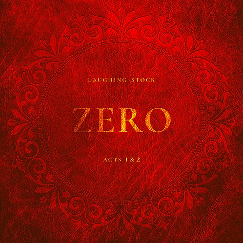 Laughing Stock - Zero (Acts 1 & 2)