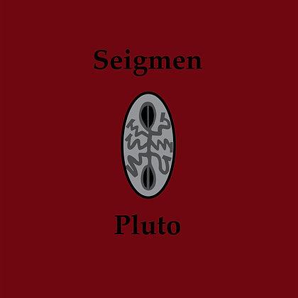 Seigmen - Pluto (Remastered)