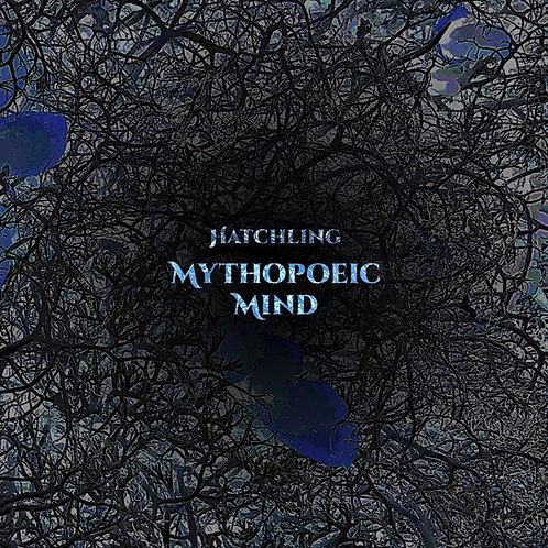 Mythopoeic Mind - Hatchling