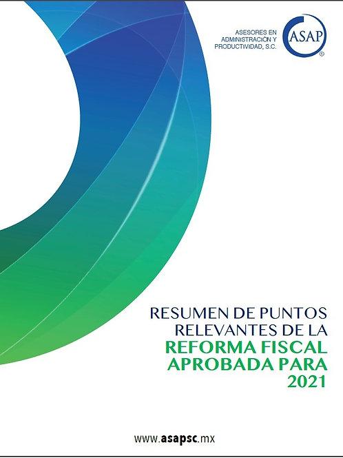 Puntos Relevantes de la Reforma Fiscal 2021