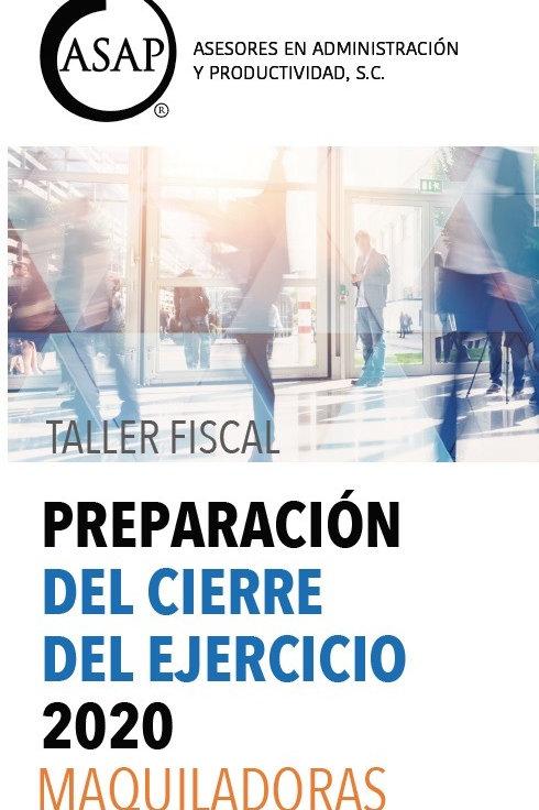 Preparación del Cierre Fiscal Maquiladoras