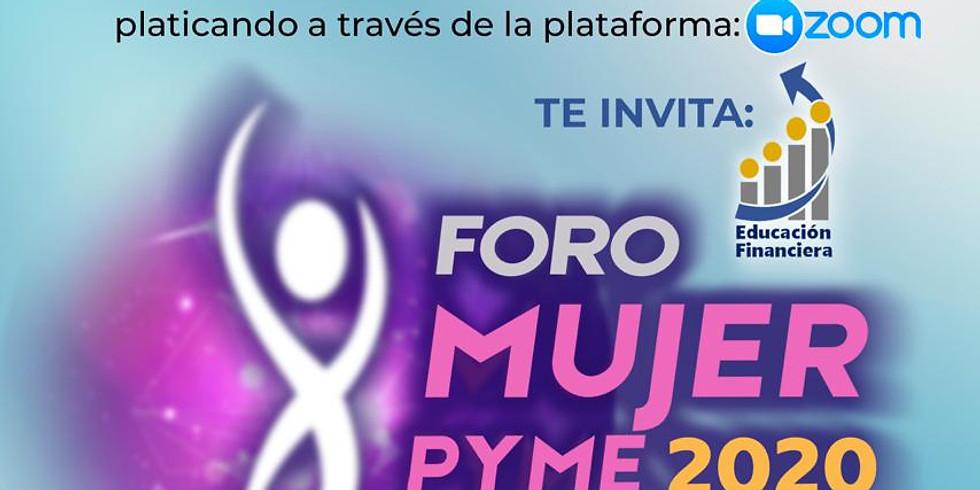Foro Mujer Pyme 2020 Trascendiendo hacia la innovación digital y bienestar