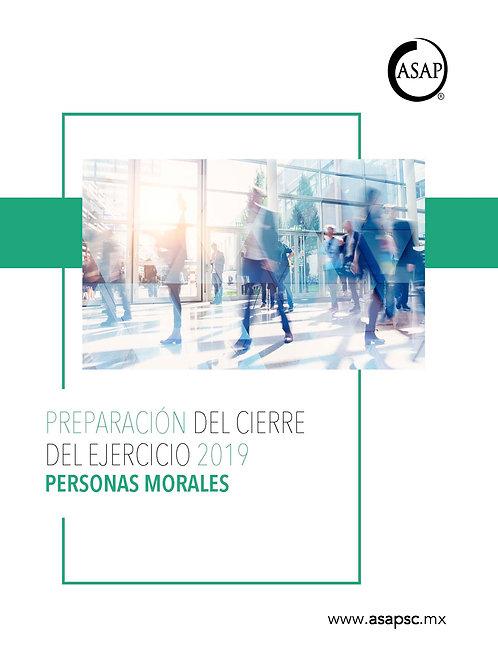 Preparación del cierre del ejercicio 2019 Personas Morales