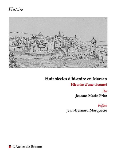 Huit siècles d'histoire en Marsan