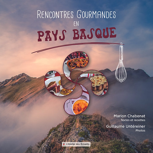 Rencontres gourmandes en Pays Basque