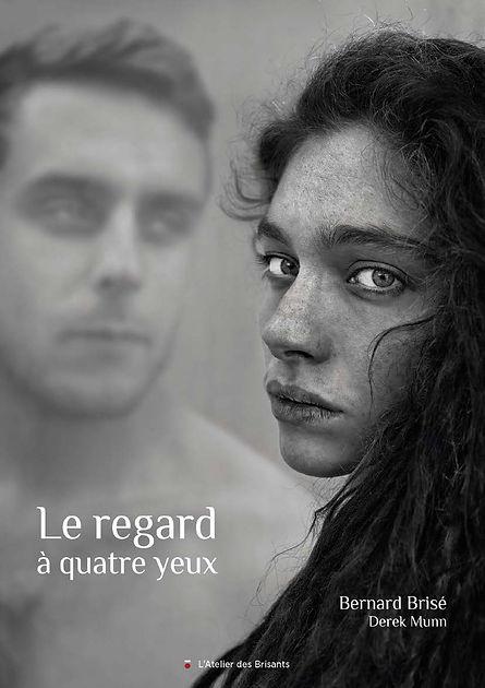 Livre#Le regard à quatre yeux#Bernard B