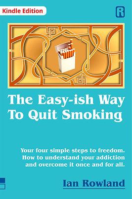The Easy-ish WayTo Quit Smoking (Kindle)