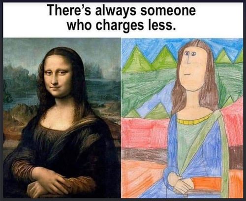 Meme 028 Someone Who Charges Less.jpg
