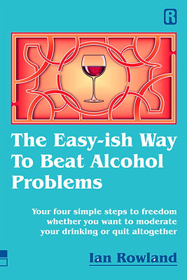 The Easy-ish Way To Beat Alcohol Problems