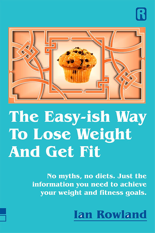 The Easy-ish Way To Lose Weight And Get Fit