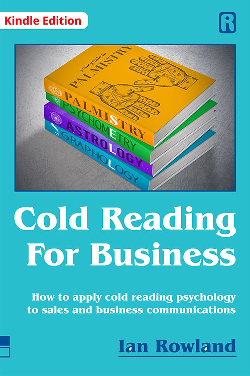 Cold Reading For Business (Kindle Edition)