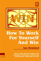 How To Work For Yourself And Win Cover.j
