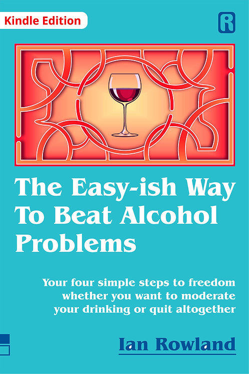 The Easy-ish WayTo Beat Alcohol Problems (Kindle)